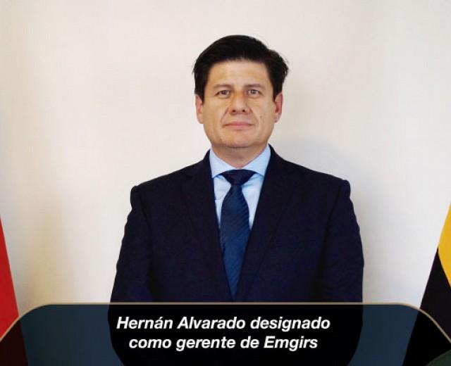Hernán Alvarado designado como gerente de Emgirs