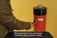 150 contenedores en la ciudad para recolectar pilas y baterías usadas