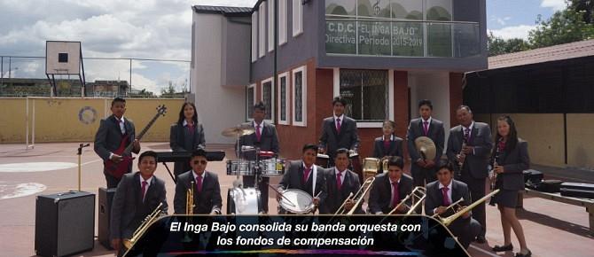 El Inga Bajo consolida su banda orquesta con los fondos de compensación
